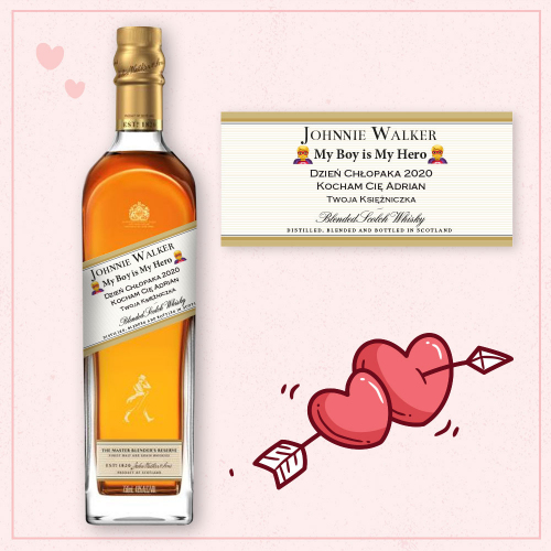MY BOY IS MY HERO JOHNNIE WALKER GOLD RESERVE